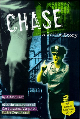 Chase: A Police Story (Police Work (Random: Hart, Alison