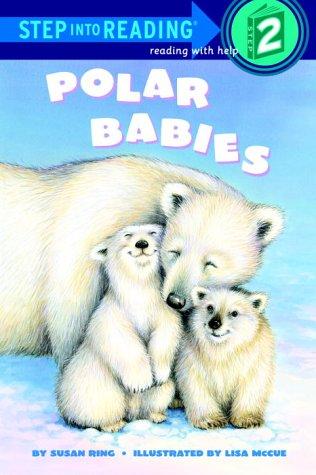 9780679893875: Polar Babies (Step-Into-Reading, Step 2)