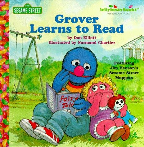 Grover Learns to Read (Junior Jellybean Books(TM)): Elliott, Dan
