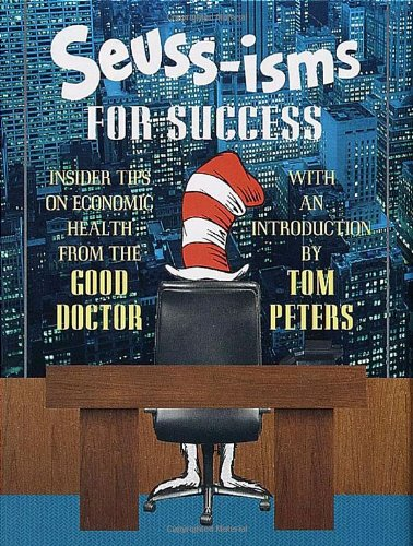 9780679894773: Seuss-Isms for Success: Insider Tips on Economic Health from the Good Doctor (Life Favors)