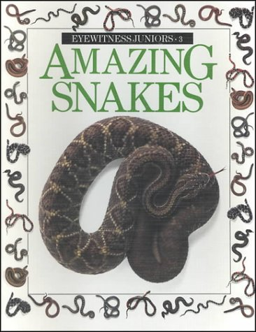 9780679902256: Amazing Snakes (Eyewitness Juniors)