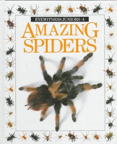 Eyewitness Juniors: Amazing Spiders No. 4: Alexandra Parsons and