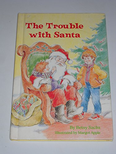 9780679904106: The Trouble with Santa (Stepping Stone Books)
