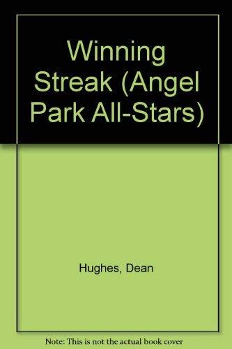 WINNING STREAK (ANGEL PARK ALL (Angel Park All-Stars): Hughes, Dean