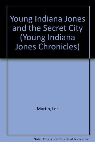 9780679905806: Young Indiana Jones and the Secret City (Young Indiana Jones, No 4)