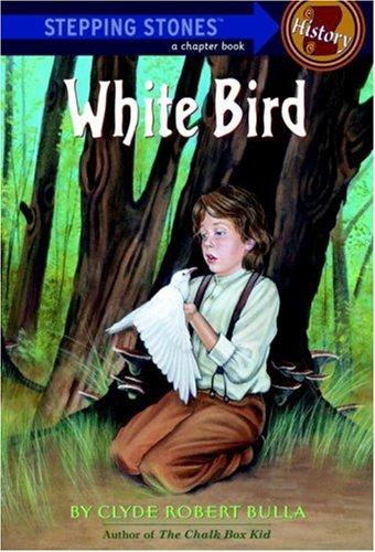 White Bird (A Stepping Stone Book(TM)): Bulla, Clyde Robert