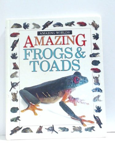 9780679906889: Amazing Frogs and Toads (Eyewitness Juniors)
