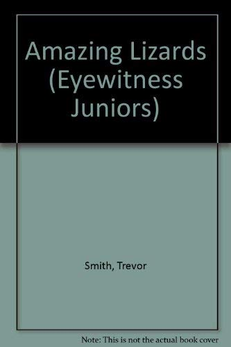 9780679908197: Amazing Lizards (Eyewitness Juniors)