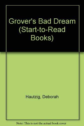 9780679908982: GROVER'S BAD DREAM (Start-To-Read Books)