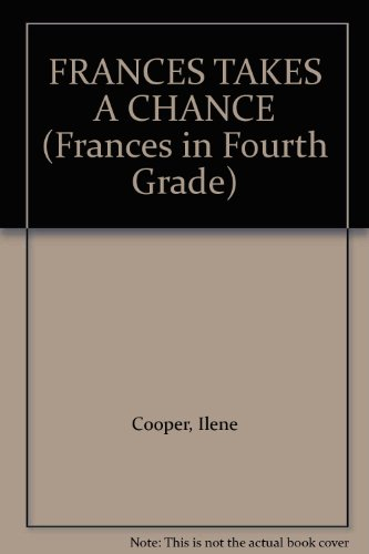 9780679911104: FRANCES TAKES A CHANCE (Frances in the Fourth Grade)