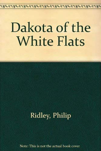 9780679911685: Dakota of the White Flats