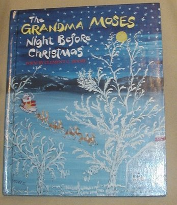 The Grandma Moses Night Before Christmas Poem (0679915265) by Moore, Clement C.