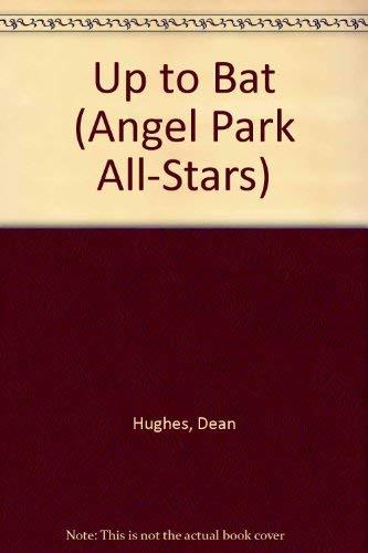 9780679915393: Up to Bat (Angel Park All-Stars #12)