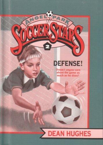 9780679915430: Defense! (Angel Park Soccer Stars)