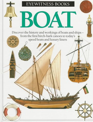 9780679916789: Boat (Eyewitness Books)