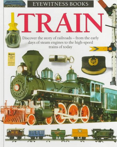 9780679916840: Train (Eyewitness Books)