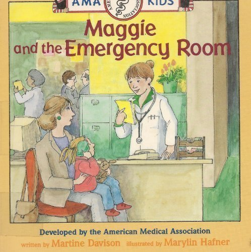 9780679918189: MAGGIE AND THE EMERGENCY ROOM (Ama Kids Books)