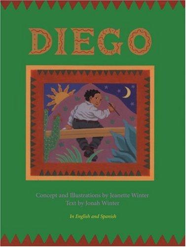 Diego: Jonah Winter, Jeanette Winter (Illustrator)