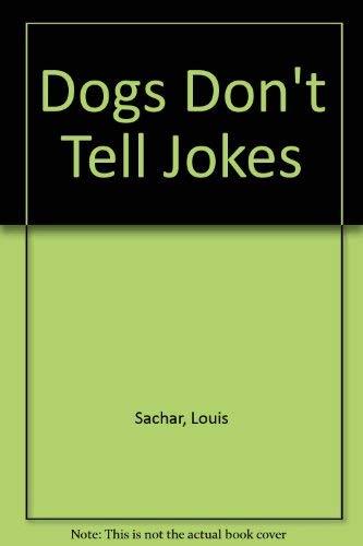 9780679920175: Dogs Don't Tell Jokes