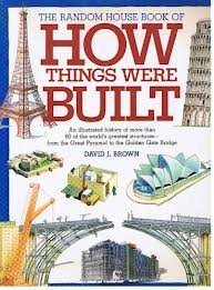 9780679920441: The Random House Book of How Things Were Built
