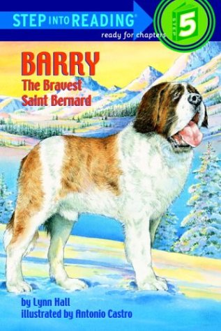 9780679930549: Barry: The Bravest Saint Bernard (Step Into Reading Books, Step 4, Grades 2-4)