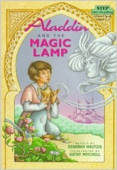 Aladdin and the Magic Lamp (Step Into Reading, a Step 3 Book): Hautzig, Deborah