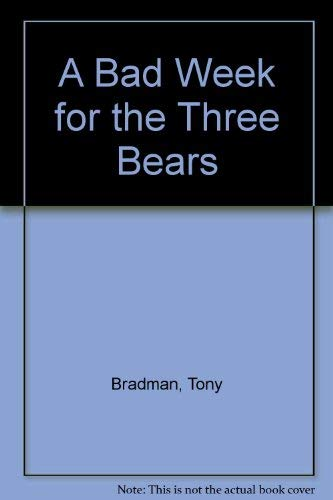 9780679933793: A Bad Week for the Three Bears
