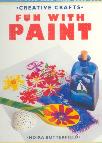 9780679934929: Fun With Paint (Creative Crafts)