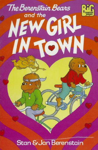 9780679936138: The Berenstain Bears and the New Girl in Town (Big Chapter Books)