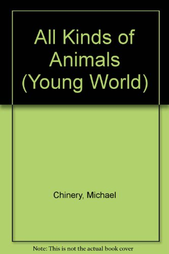9780679936978: ALL KINDS OF ANIMALS (Young World)