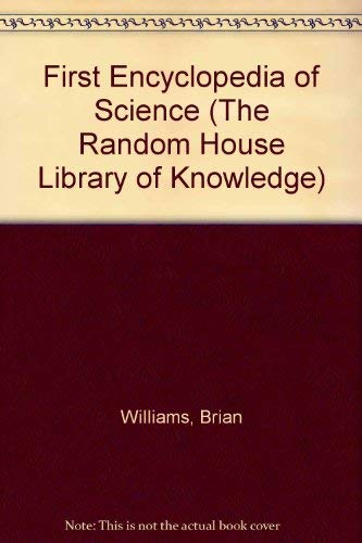 9780679936985: RH LIB OF KNOWLEDGE 1ST SCIENC (The Random House Library of Knowledge)
