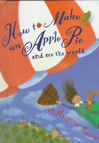9780679937050: How to Make an Apple Pie and See the World