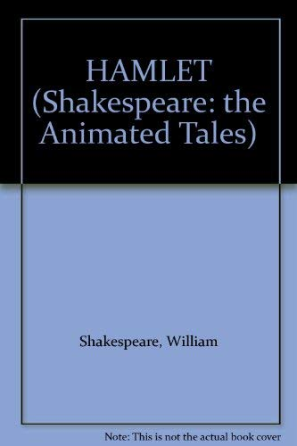 9780679938712: HAMLET (Shakespeare: the Animated Tales)