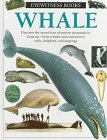 9780679938842: Whale (Eyewitness Books (Library))