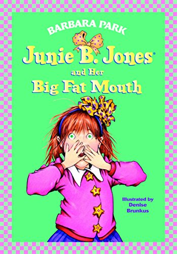 Junie B. Jones and Her Big Fat Mouth (Junie B. Jones 3, Library Binding) (0679944079) by Barbara Park