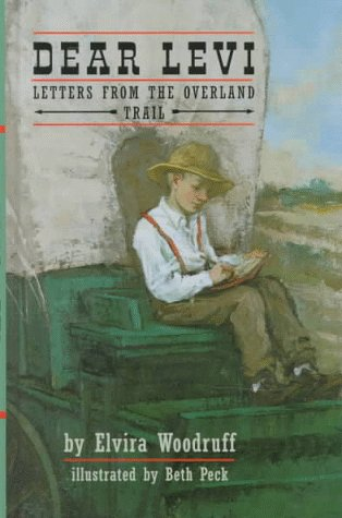 9780679946410: Dear Levi: Letters from the Overland Trail