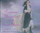 9780679947752: Princess Florecita and the Iron Shoes