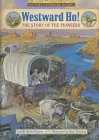 Westward Ho!: The Story of the Pioneers (Landmark Books): Penner, Lucille Rech