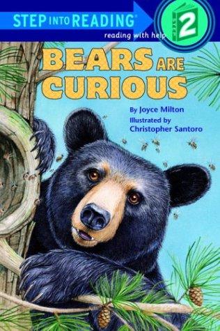 Bears Are Curious (Step-Into-Reading, Step 2): Milton, Joyce