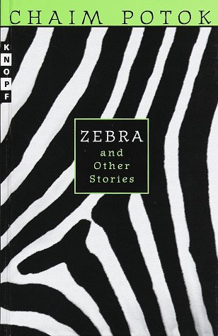 Zebra & Other Stories (0679954406) by Potok, Chaim