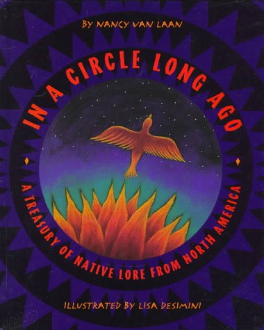 9780679958079: In a Circle Long Ago: A Treasury of Native Lore from North America