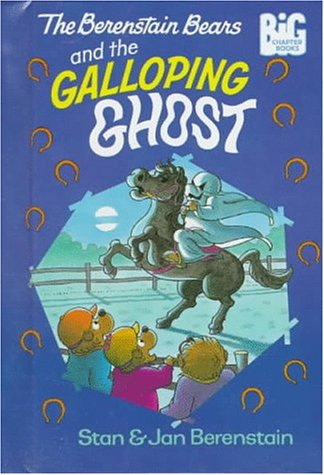 9780679958154: The Berenstain Bears and the Galloping Ghost (Big Chapter Books)