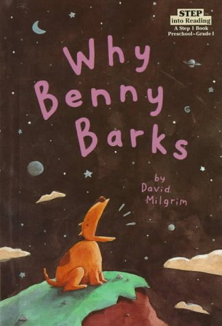 9780679961574: Why Benny Barks (Step Into Reading: A Step 1 Book)