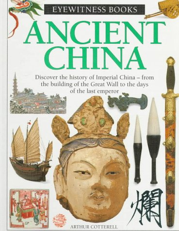 9780679961673: Ancient China (Eyewitness Books)