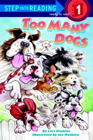 9780679964438: Too Many Dogs (Step-Into-Reading, Step 1)