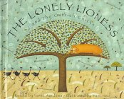 9780679969341: The Lonely Lioness and the Ostrich Chicks (Stepping Stone Books)