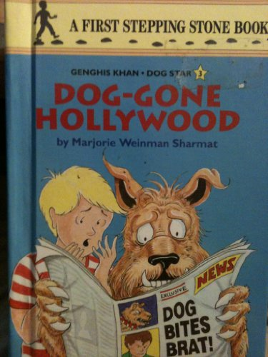 Genghis Khan Dog Star Book #3: Dog Gone Hollywood (A First Stepping Stone Book): Marjorie Weinman ...