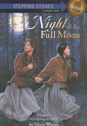 Night of the Full Moon (A Stepping Stone Book(TM)): Whelan, Gloria