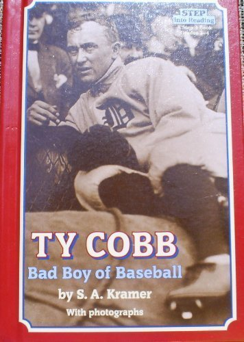 TY COBB: BAD BOY OF BASEBALL (Step Into Reading. a Step 4 Book, Grades 2-4)