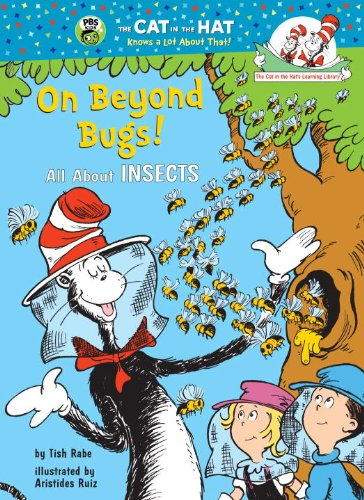 On Beyond Bugs: All About Insects (Cat in the Hat's Learning Library) (0679973036) by Tish Rabe